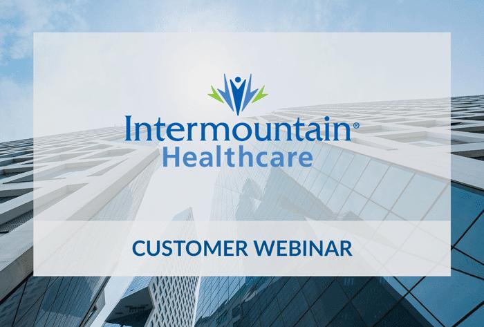 Intermountain Healthcare customer webinar with Saviynt.